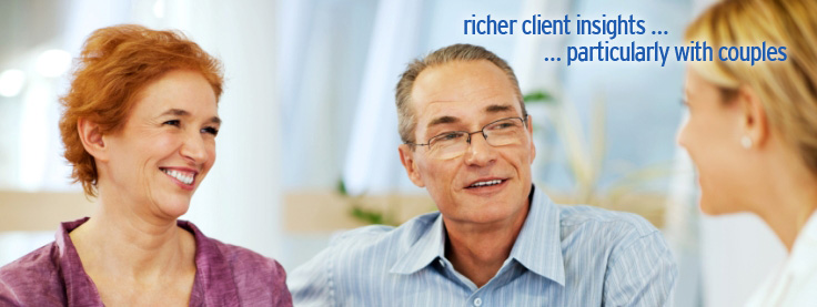 Richer client insights ... particularly with couples.